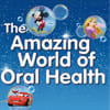 The Amazing world of Oral Health material cover
